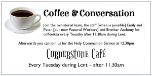Coffee and Conversation @ Cornerstone Cafe, The Church of Christ the Cornerstone