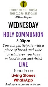 Holy Communion @ Living Stones WhatApp group | Milton Keynes | United Kingdom