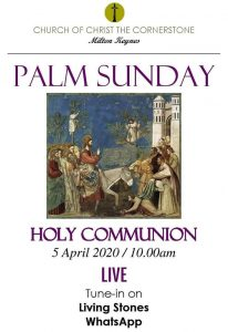 Holy Communion for Palm Sunday @ Living Stones WhatsApp group